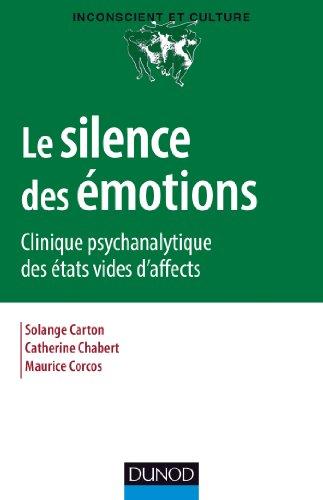 Le silence des émotions - Clinique psychanalytique des états vides d'affects par Solange Carton