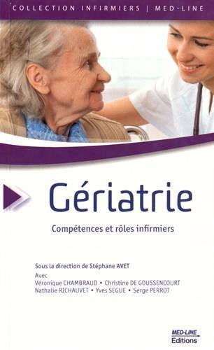Gériatrie : Compétences et rôles infirmiers