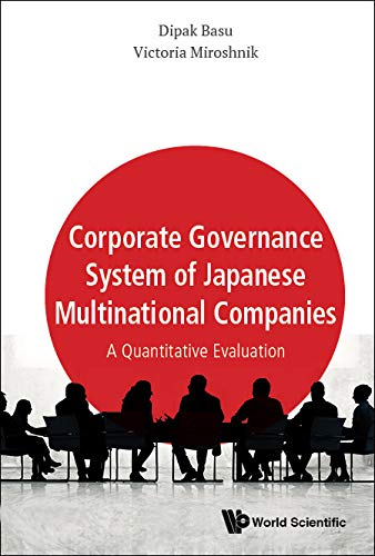 Corporate Governance System of Japanese Multinational Companies: A Quantitative Evaluation