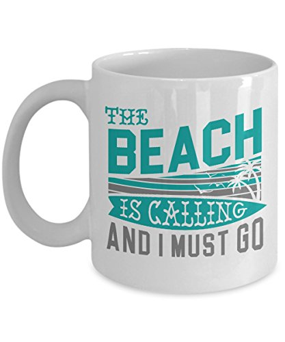 Funny The Beach is Calling Summer Seaside Vacation Coffee & Tea Gift Mug for Beach Lover Men & Women