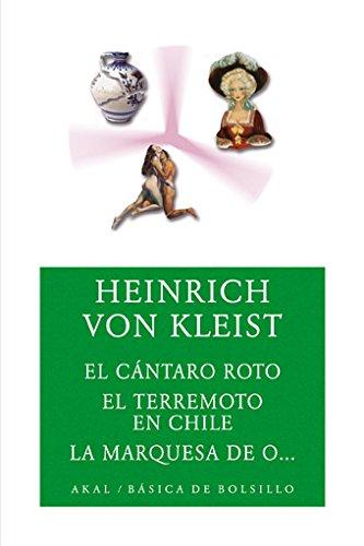 El cántaro roto/El terremoto en Chile/La marquesa de O. (Básica de Bolsillo)