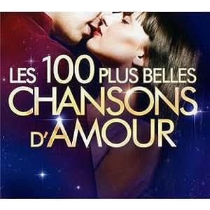 Les 100 Plus Belles Chansons D'Amour 2011
