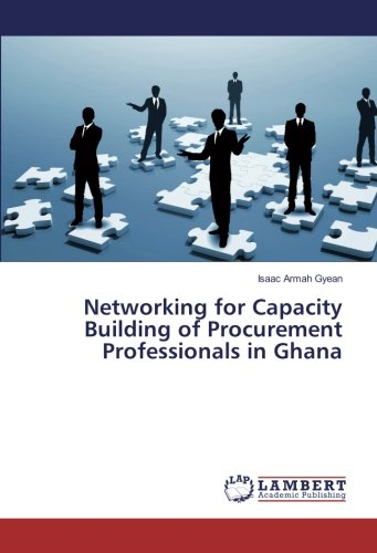 Networking for Capacity Building of Procurement Professionals in Ghana
