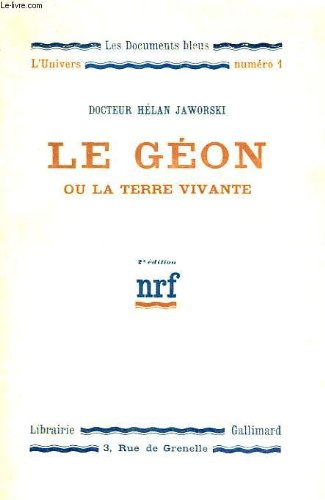 le-geon-ou-la-terre-vivante-collection-les-documents-bleus-lunivers-n-1