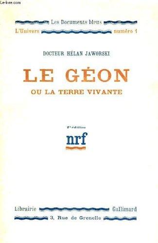 le-geon-ou-la-terre-vivante-collection-les-documents-bleus-lunivers-n-1