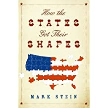 How the States Got Their Shapes by Mark Stein (2008-08-02)
