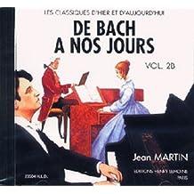 CD De Bach à Nos Jours Vol.2B