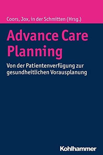 advance-care-planning-von-der-patientenverfugung-zur-gesundheitlichen-vorausplanung