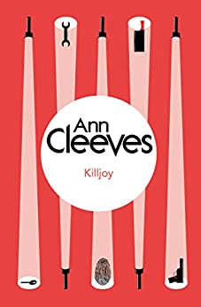 Killjoy (Inspector Ramsay Series Book 4) by [Cleeves, Ann]