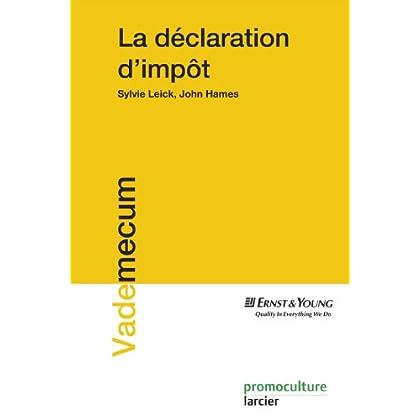 La déclaration d'impôt (Vademecum)