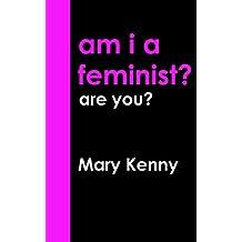 Am I a Feminist?