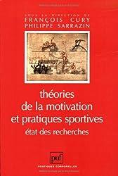 Théorie de la motivation et pratiques sportives. Etat des recherches