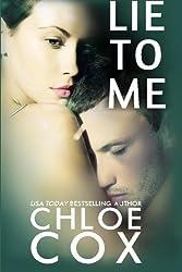 Lie To Me by Chloe Cox (2013-11-03)