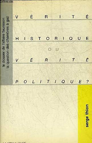 Vérité historique ou vérité politique