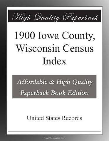 1900 Iowa County, Wisconsin Census Index