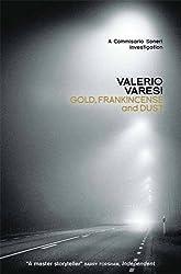 Gold, Frankincense and Dust: A Commissario Soneri Investigation (Commissario Soneri 3) by Valerio Varesi (2014-12-04)