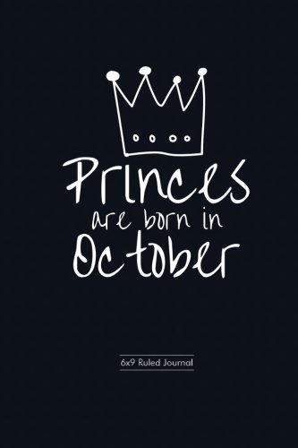 Princes Are Born In October Blue Polka Dot Cover Ruled Journal Notebook Diary Gift To
