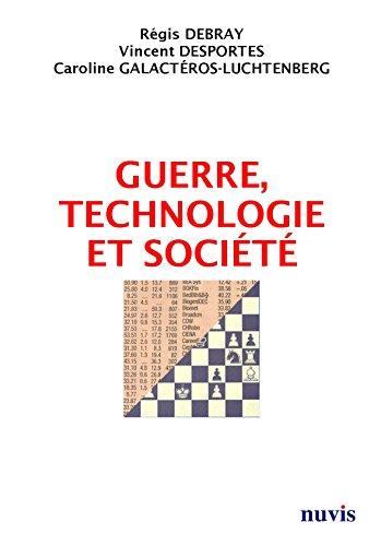Guerre, technologie et socit