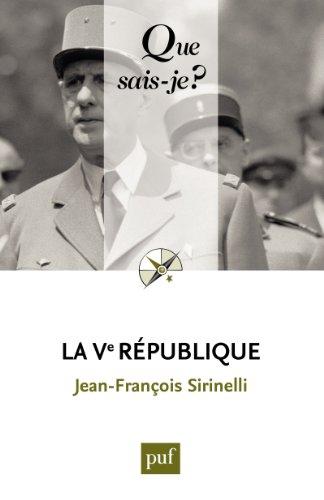 La Ve République: « Que sais-je ? » n° 3821