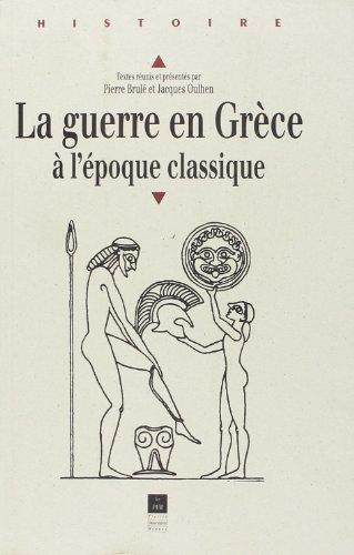 La guerre en Grèce à l'époque classique par (Broché - Feb 22, 2000)