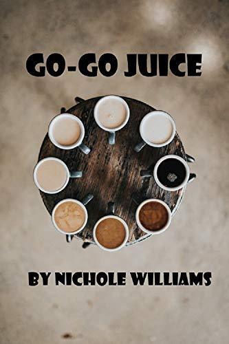 Go-Go Juice (English Edition) -