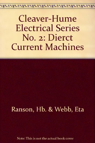 Cleaver-Hume Electrical Series No. 2: Dierct Current Machines