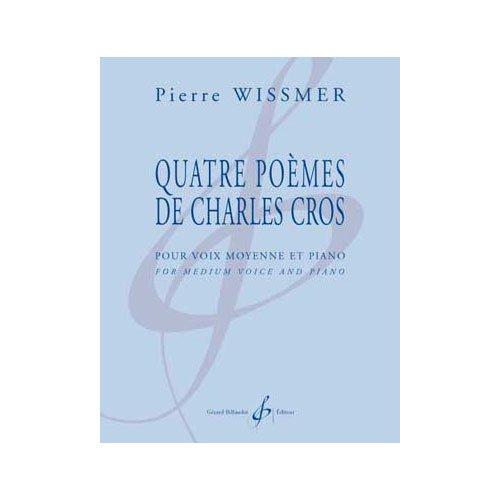 Quatres poèmes de Charles Cros