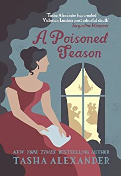 A Poisoned Season (Lady Emily Mysteries)