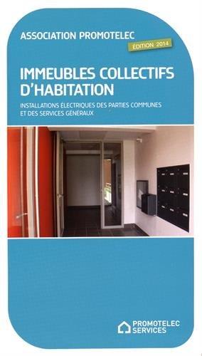 Immeubles collectifs d'habitation : Installations électriques des parties communes et des services généraux