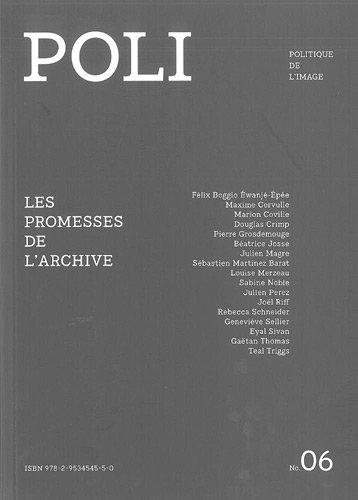 Poli, N 6 : Les promesses de l'archive
