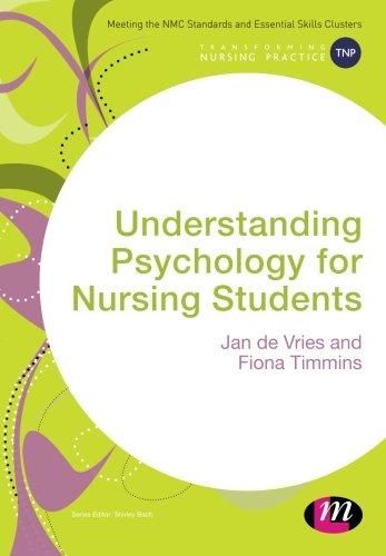 Understanding Psychology for Nursing Students (Transforming Nursing Practice Series)