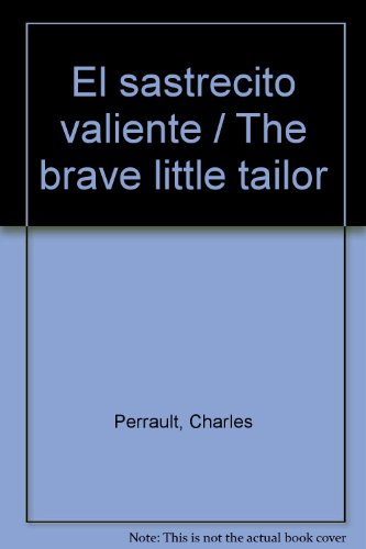 El sastrecito valiente/The brave little tailor por Charles Perrault