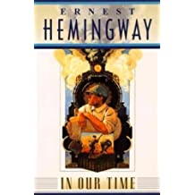 In Our Time by Hemingway (29-Jan-1996) Paperback