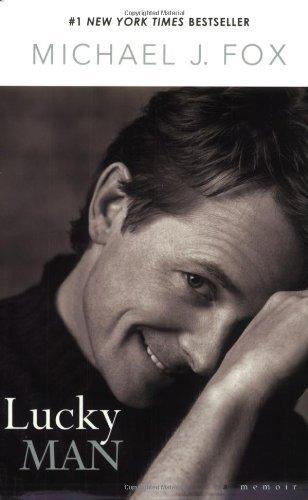 Lucky Man: A Memoir by Michael J. Fox (2003-01-01)