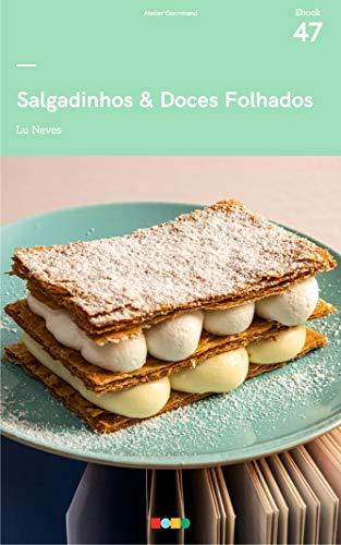 Salgadinhos e Doces Folhados: Tá na Mesa (Portuguese Edition)