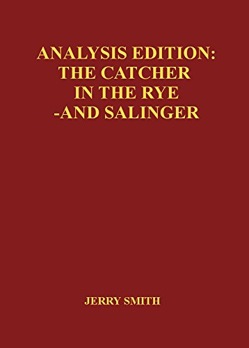 Analysis Edition: The Catcher in the Rye - and Salinger (English ...