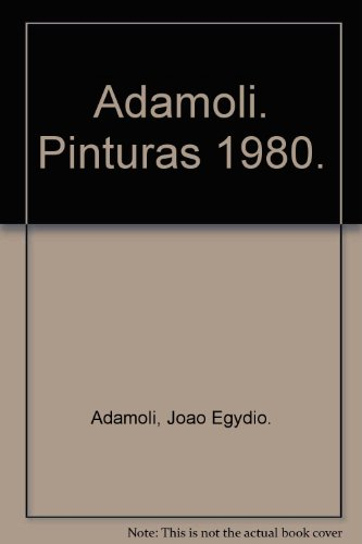 Adamoli. Pinturas 1980.