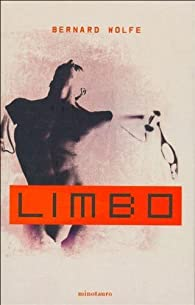 Limbo par Bernard Wolfe