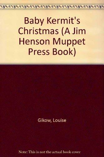 Baby Kermit's Christmas (A Jim Henson Muppet Press Book) by Golden Books (1993-07-01)