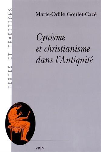 Cynisme et christianisme dans l'Antiquité par Marie-Odile Goulet-Cazé