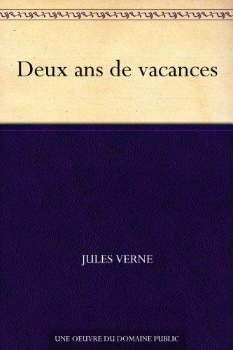 Deux ans de vacances (French Edition)