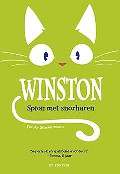 Spion met snorharen (Winston Book 2) van [Scheunemann, Frauke]