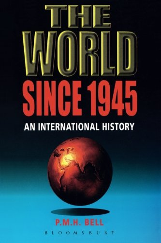 The World Since 1945: An International History (Hodder Arnold Publication)