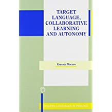 Target Language, Collaborative Learning and Autonomy