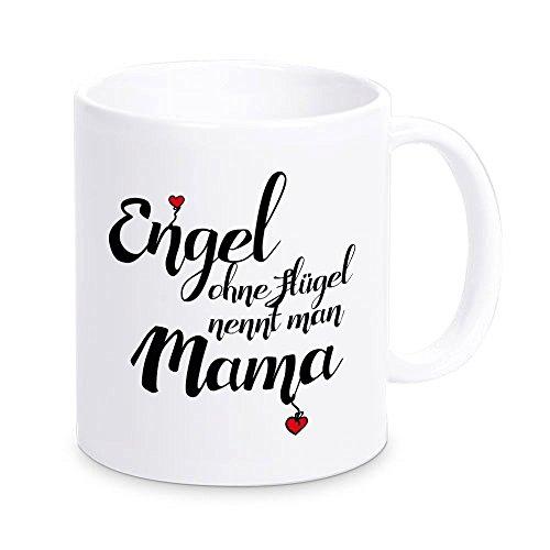 """Tasse """"Engel ohne Flügel nennt man Mama"""", Kaffeetasse, Kaffeebecher, Geschenkidee, Muttertagsgeschenk, Geschenk zum Muttertag, Geburtstag, zu Weihnachten, für die Mutter, die Mama"""