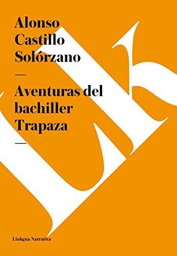 Aventuras del bachiller Trapaza por Alonso Castillo Solórzano