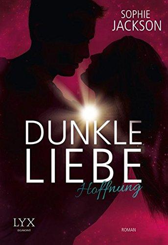 50 Buch Shades Zwei (Dunkle Liebe - Hoffnung (Dunkle-Liebe-Reihe, Band 2))