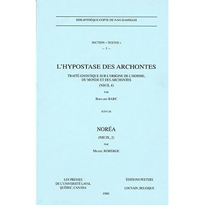 L'hypostase des Archontes : Traité gnostique sur l'origine de l'homme, du monde et des Archontes (NH II, 4)