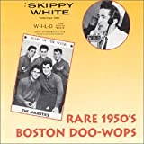 Rare 1950's Boston Doo Wop by Rare 1950's Boston Doo Wop (1994-10-17)