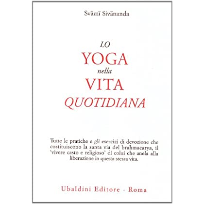 Lo Yoga Nella Vita Quotidiana